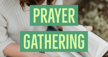 Sept. 11-Prayer Gathering 7pm