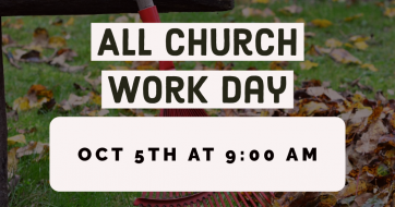Oct. 5th Church Work Day